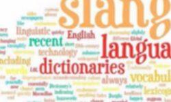 Những từ lóng thông dụng trong tiếng Anh giao tiếp hằng ngày